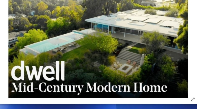 Top Home Remodel Tours: A 'Mid-Century Modern' In Los Angeles (Video)