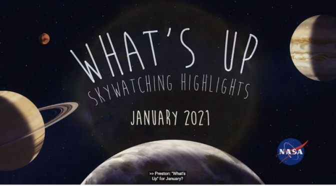 Astronomy: 'Skywatching Tips – January 2021' (Video)