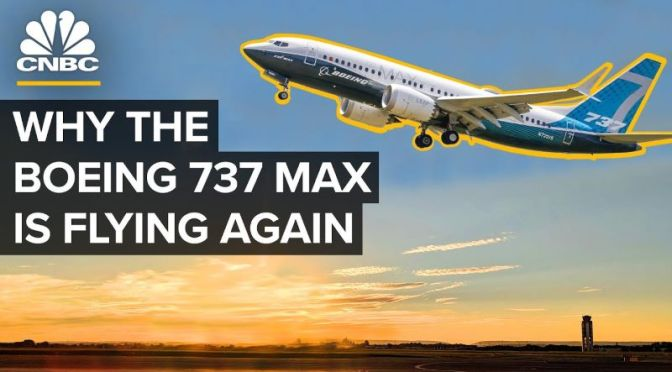 Aviation: 'Why Boeing's 737 Max Is Flying Again' (Video)