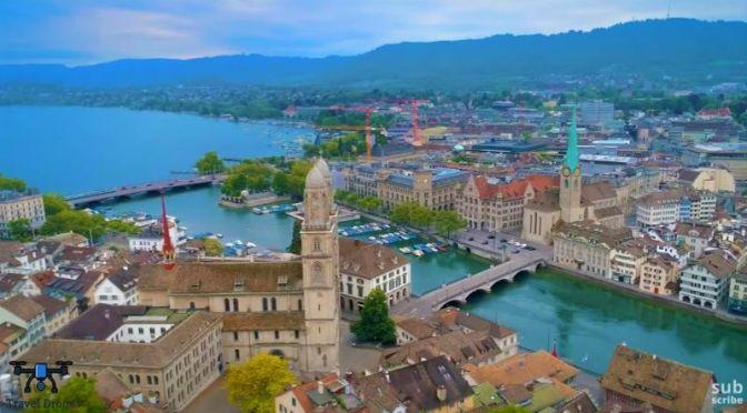 Aerial Travel: 'Zurich – Switzerland' (Video)