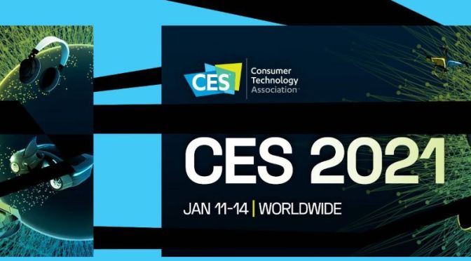 Consumers: 'CES 2021' – World's Biggest Tech Show, Jan 10-14 (Video)