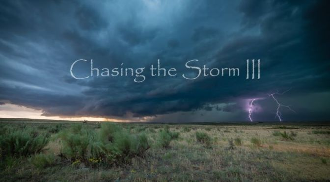 Timelapse Film: 'Chasing The Storm III' (4K Video)