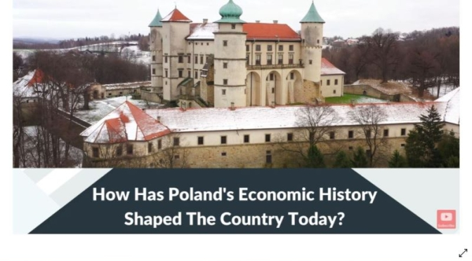 Europe: 'An Economic History Of Poland' (Video)