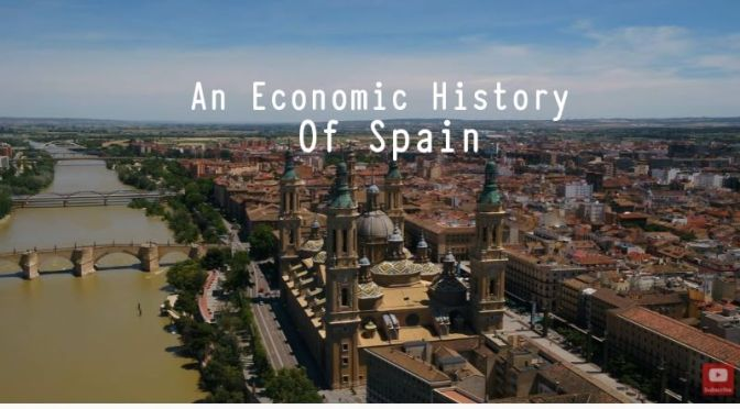 Europe: 'An Economic History Of Spain' (Video)