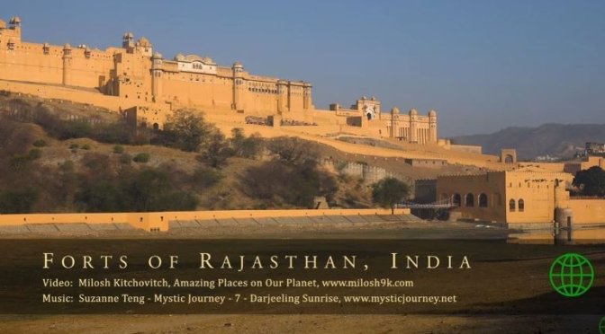 Travel: The 'Fortresses Of Rajasthan, India' (Video)