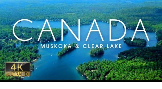 Aerial Travel: Muskoka & Clear Lake, Canada (Video)