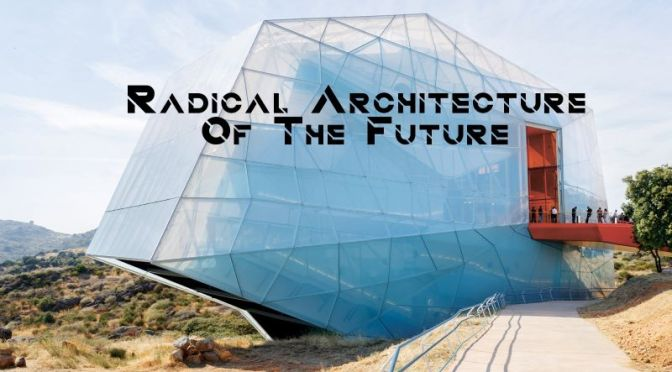 2021 Books: 'Radical Architecture Of The Future' – (Phaidon)