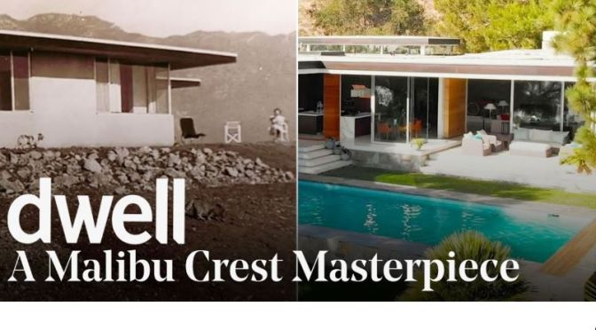 Top Home Remodel Tours: A Mid-Century Modern In Malibu, California (Video)