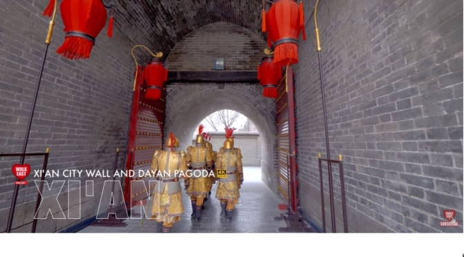 Walks In China: 'Xi'an City Wall And Giant Wild Goose Pagoda' (4K Video)