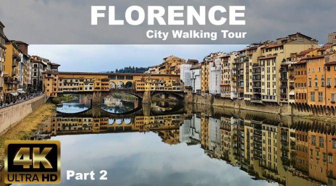 Walking Tours: 'Florence – Italy' (4K UHD Video)