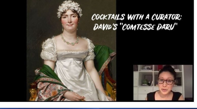"Cocktails With A Curator: 'David's ""Comtesse Daru"""