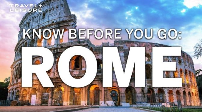 Travel Guide: 'Rome – How To Plan Your Trip' (Video)