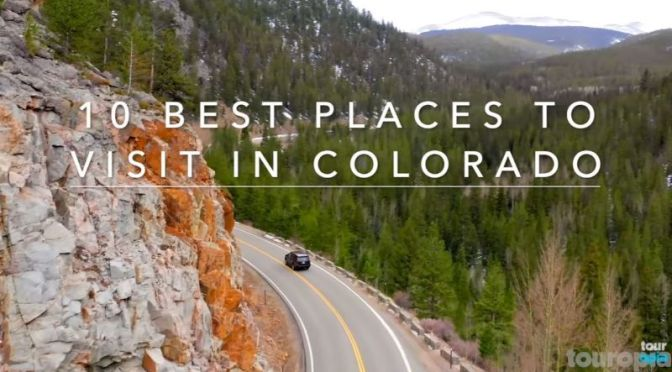 Travel: '10 Best Places To Visit In Colorado' (Video)