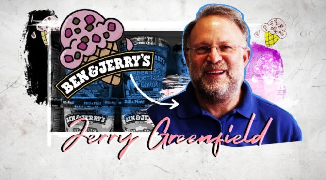 Business Profiles: 'Ben & Jerry's Ice Cream' Co-Founder Jerry Greenfield