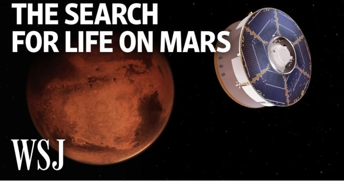 Space Programs: 'The Search For Life On Mars'