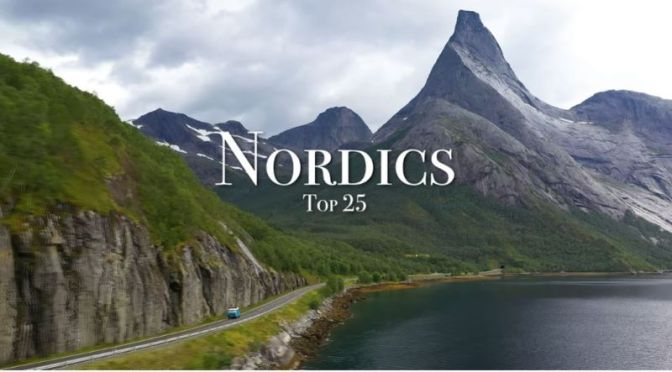 Travel: Top 25 Places In 'The Nordics' (Video)
