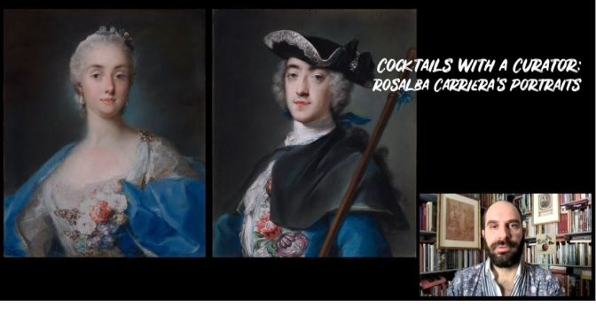 Cocktails With A Curator: Italian Painter Rosalba Carriera's Portraits