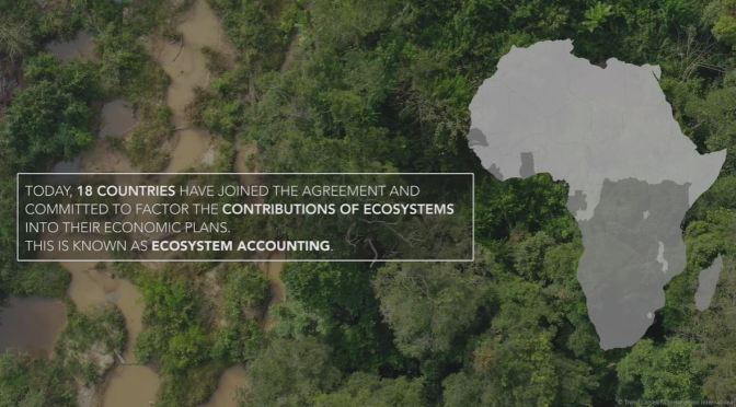 Economics Of Nature: 'Mapping The Ecosystems Of Liberia, Africa' (Video)