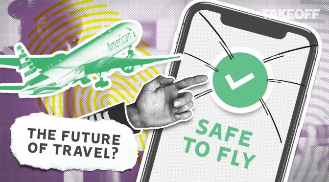 Future Of Travel: How 'Health Passports' Work