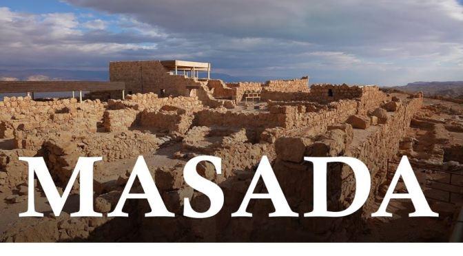 Ancient Walks: 'Masada – Judean Desert, Israel'