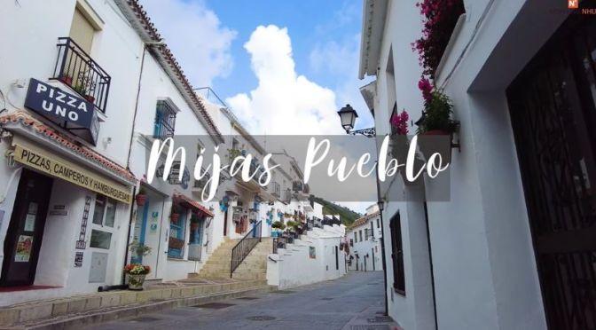 Walks: 'Mijas Pueblo' In Málaga, Spain (4K Video)