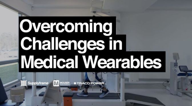 Health: 'Overcoming Challenges In Medical Wearables' (Video)
