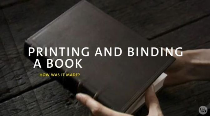 Literature: 'Printing And Binding A Book' (Video)