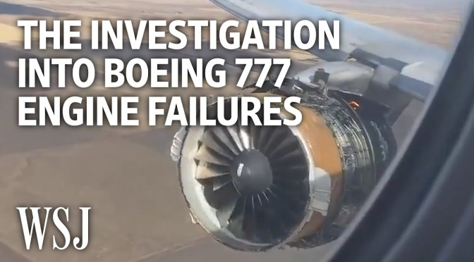 Analysis: The Catastrophic Failures Of The Boeing 777 Aircraft Engines (Video)