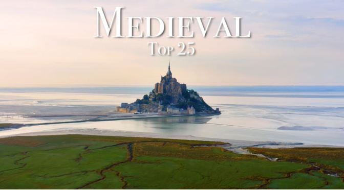 Views: Top 25 Medieval Places In Europe (Video)