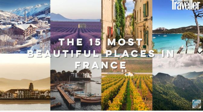 France Views: The 15 Most Beautiful Places To Visit