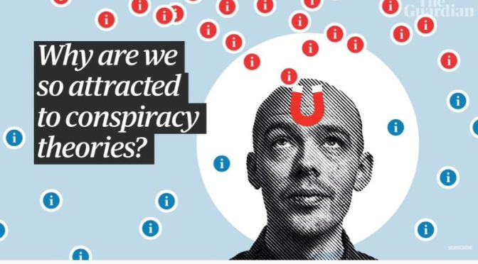 Conspiracy Theories: 'Why People Are So Attracted?'