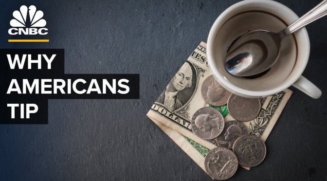 Business Customs: 'Why Do Americans Tip?' (Video)