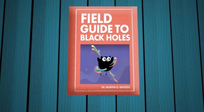 NASA Goddard: 'A Field Guide To Black Holes'