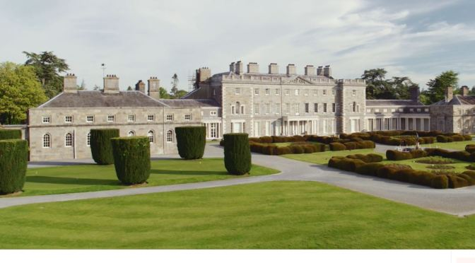 Irish Estates: 'Carton House – County Kildare'