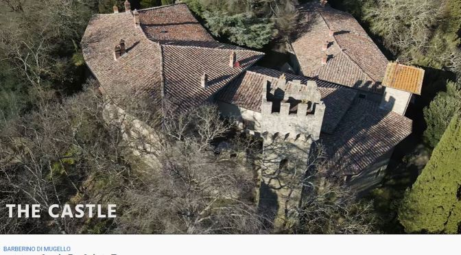 Tuscan Castles: 'Mugello – Florence, Italy' (Video)
