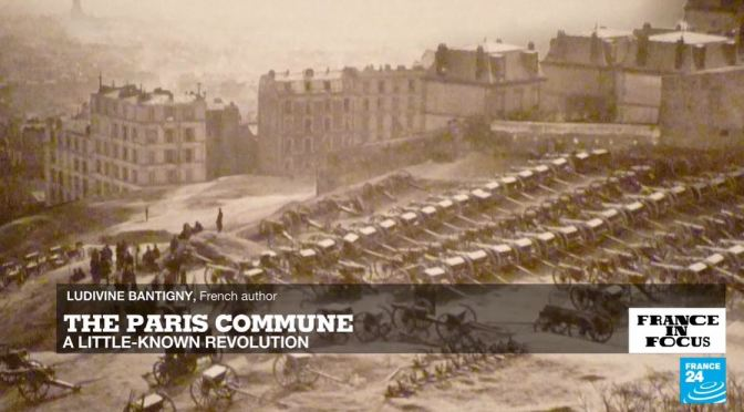 French History: 'The Paris Commune' Of 1871 (Video)