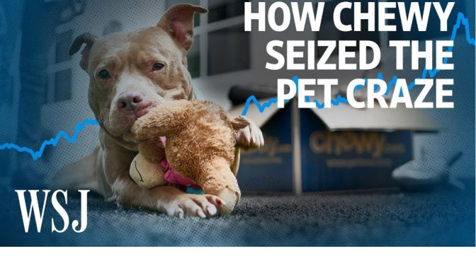 Online Business: How 'Chewy' Harnessed The Pandemic Pet Boom
