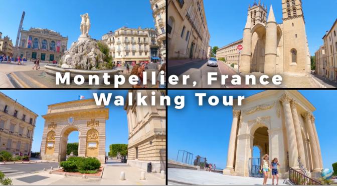 Walks: 'Montpellier – Southern France' (4K)