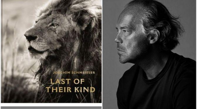 New Wildlife Books: 'Last Of Their Kind' By Joachim Schmeisser (April 2021)