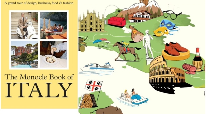 Previews: 'The Monocle Book Of Italy' (Video)