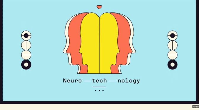 Neurotechnology: It Will Shape Future Behavior