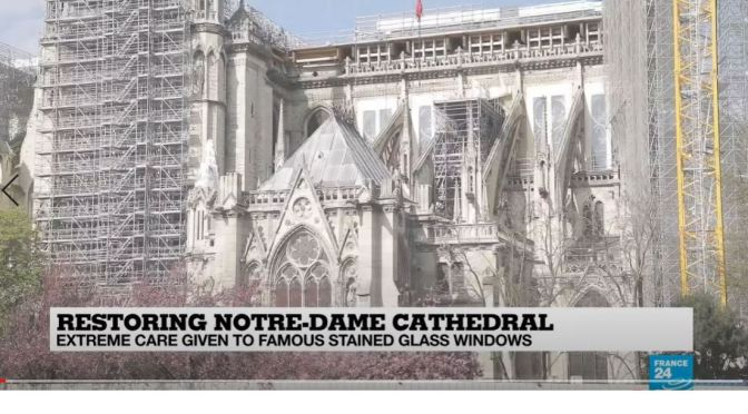 Inside View: Restoring Notre-Dame's Stained Glass Windows (Video)