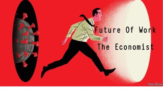 Podcast: The 'Future Of Work' (The Economist)