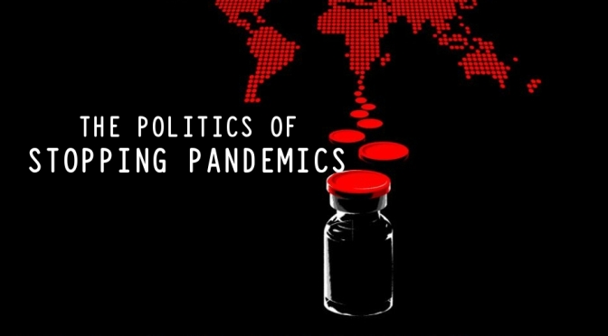 Global Health Essays: 'The Politics Of Stopping Pandemics' (New Yorker)