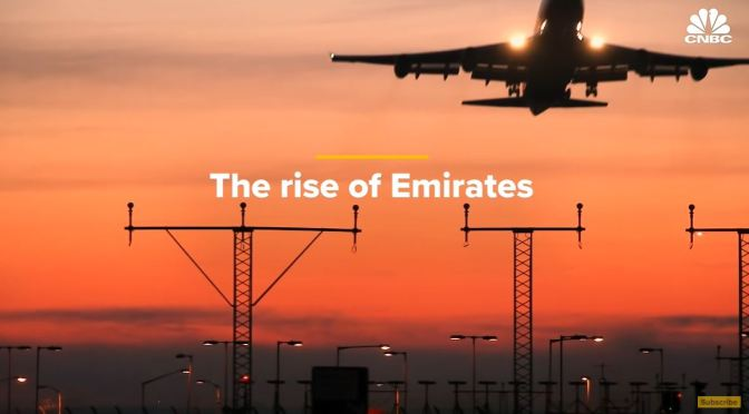 Air Travel: The Rise Of Emirates (CNBC Video)