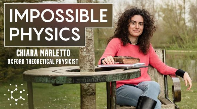 Theorectical Physics: The 'Constructor Theory' Of Oxford's Chiara Marletto
