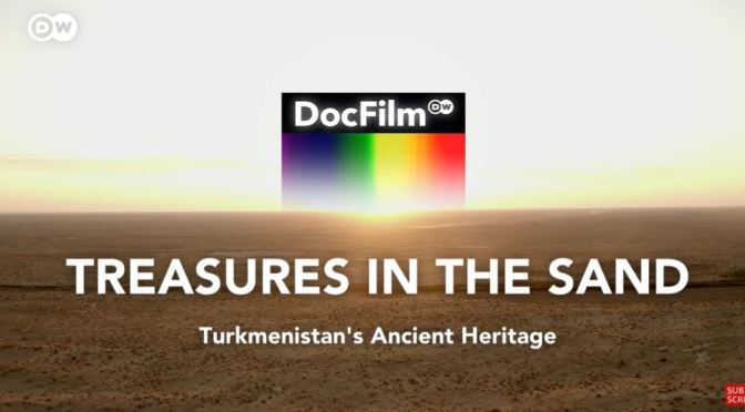 History: 'Turkmenistan – Cultural Treasures'