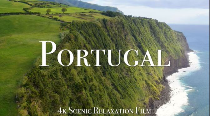 Views: Landscapes And Cities Of 'Portugal' (4K)