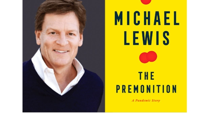Reviews: Author Michael Lewis, 'The Premonition – A Pandemic Story' (Podcast)