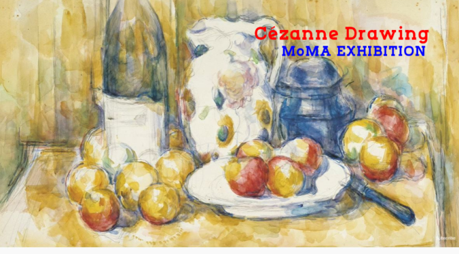 Art Exhibitions: 'Cézanne Drawing' – MoMA (Video)